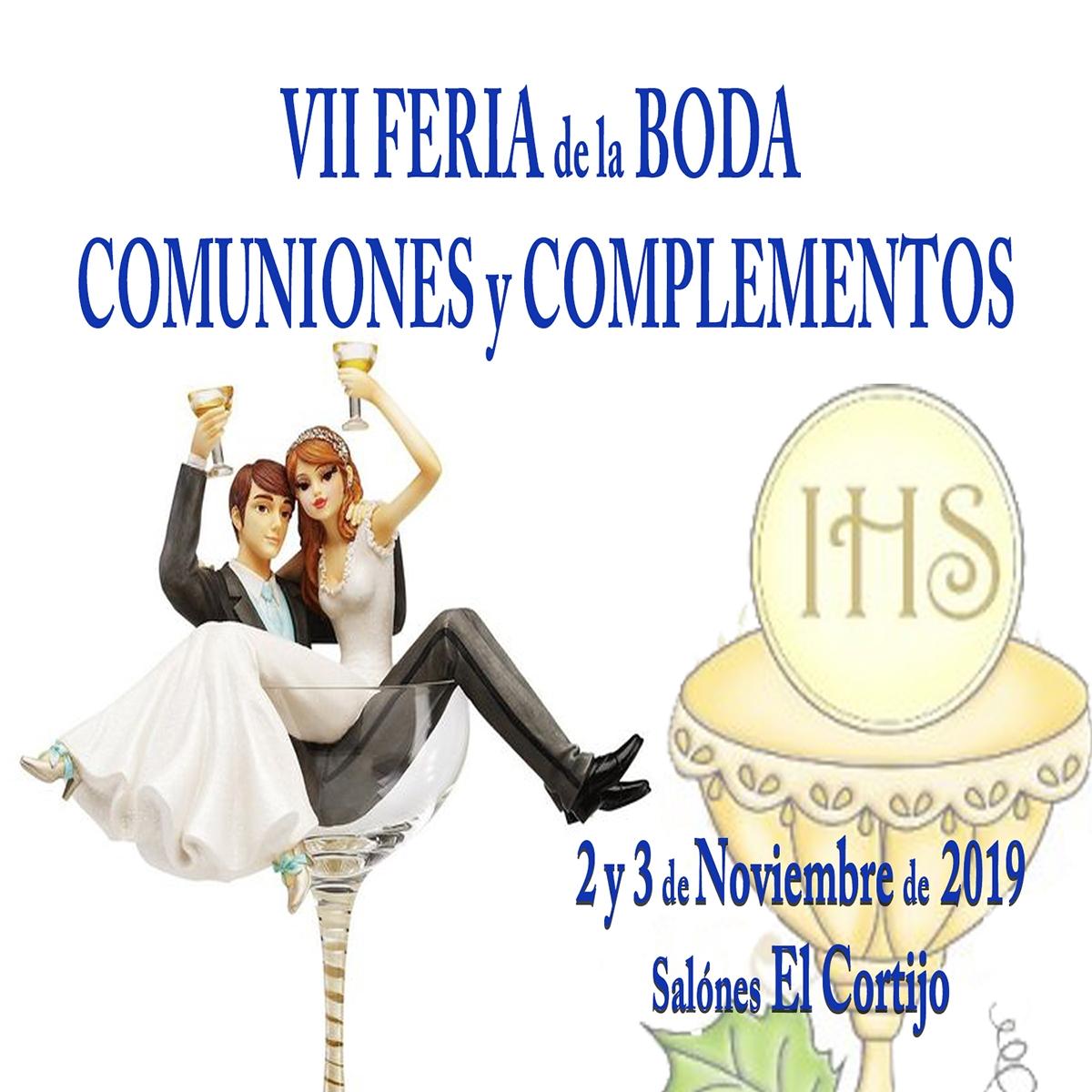 VII Feria de bodas, Comuniones y Complementos.